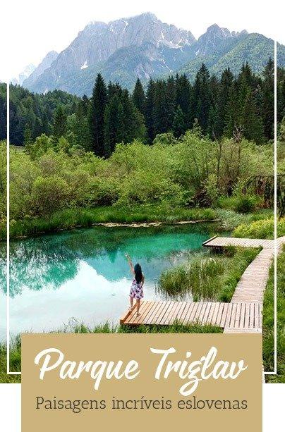 Parque Triglav Roteiros na Eslovênia
