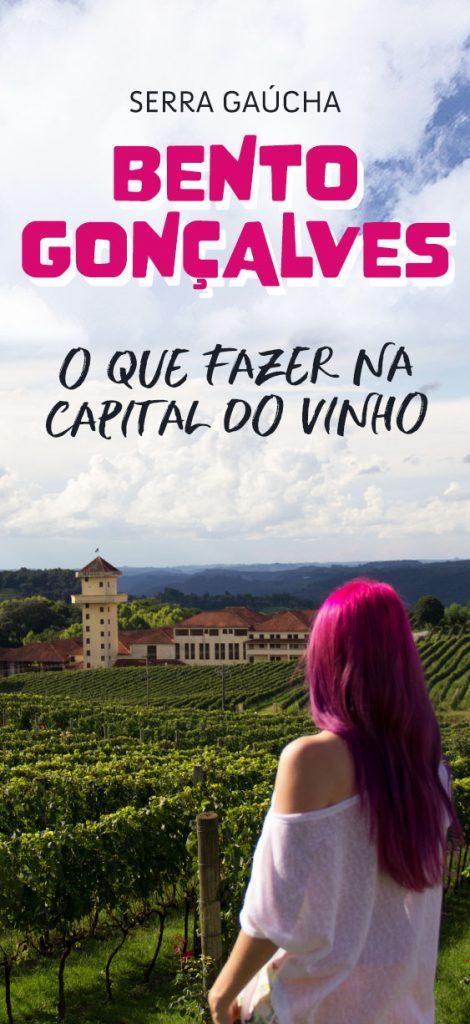 O que fazer em Bento Gonçalves na Serra Gaúcha