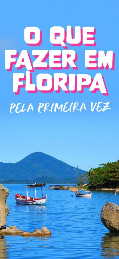 O que fazer em Florianopolis dicas e atrações
