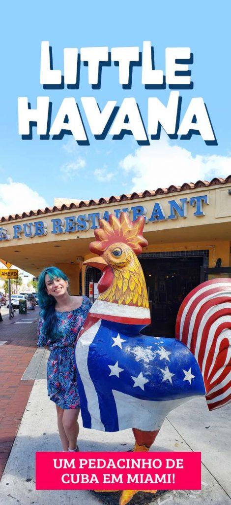 O que fazer em Miami, Little Havana e imigração cubana nos EUA