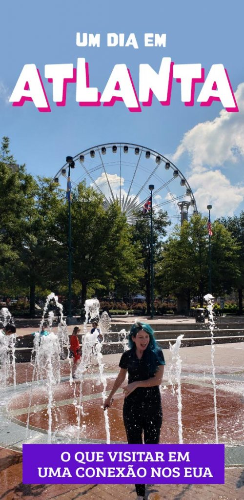 Um dia em Atlanta, o que visitar em uma conexão