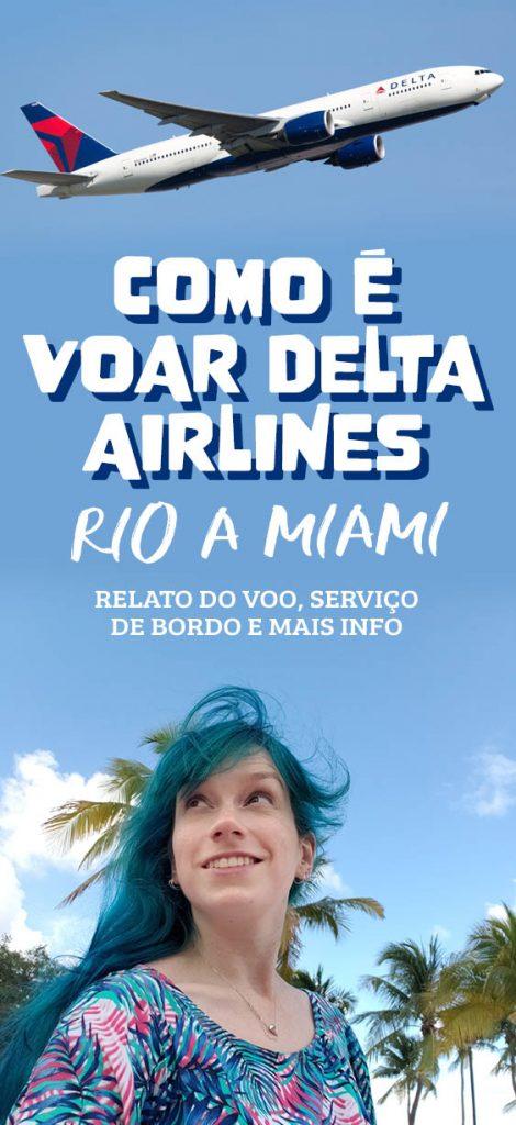 Como é voar Delta Airlines Rio a Miami, relato do voo