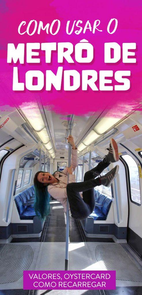 Como usar o metrô de Londres, valores, dicas, mapa