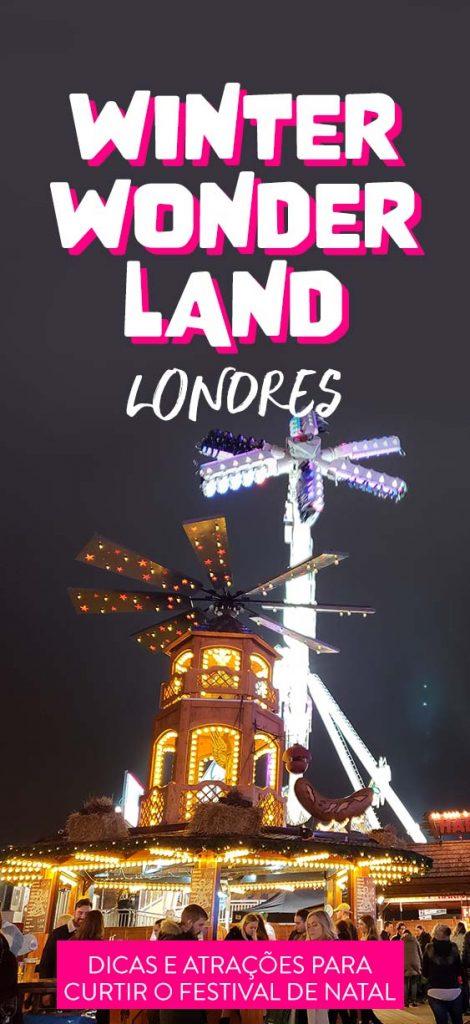 Winter Wonderland em Londres, festival de natal na Inglaterra