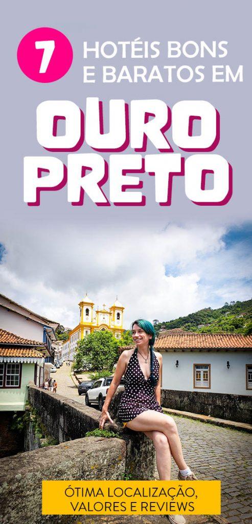 Hotéis em Ouro Preto baratos e bons, confira as dicas