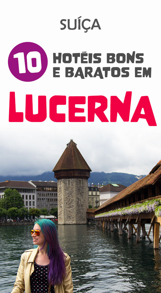 Hotel em Lucerna, lista de opções boas e baratas