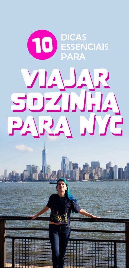 10 dicas para viajar sozinha para Nova York, guia completo nyc