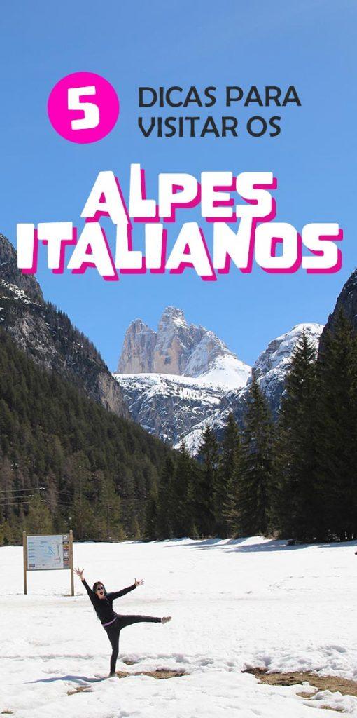 5 dicas para visitar os Alpes Italianos e Dolomitas, estrada, documentos, roteiro