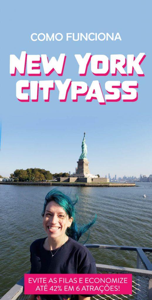 Como funciona o New York CityPASS, dicas, valores, vale a pena