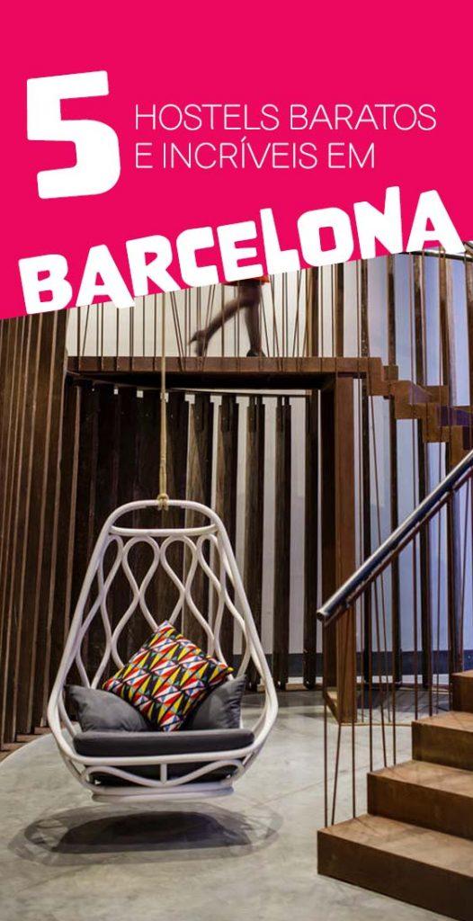 5 hostels em Barcelona baratos e estilosos com otima localização