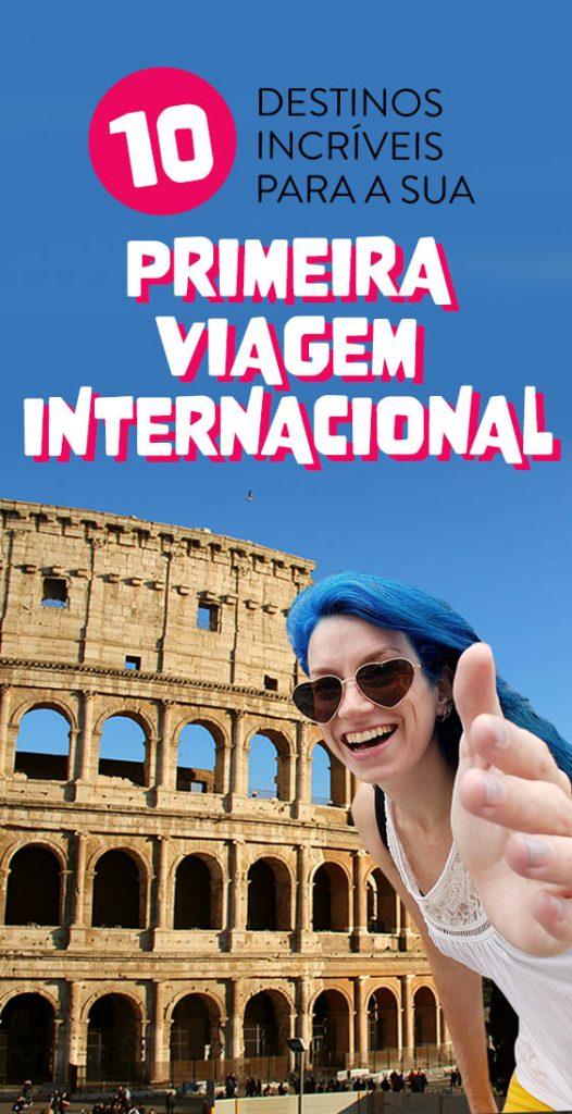 10 Destinos incríveis para sua primeira viagem internacional dicas