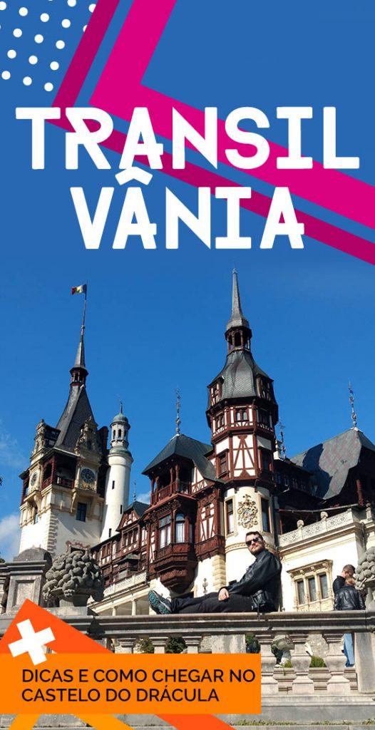 Dicas para visitar a Transilvânia na Romênia e o Castelo do Drácula