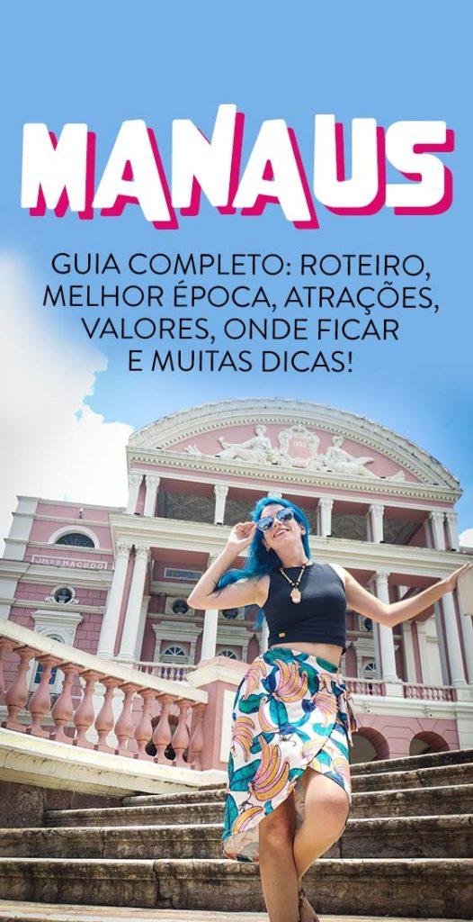 O que fazer em Manaus, guia completo, roteiro 5 dias e atrações