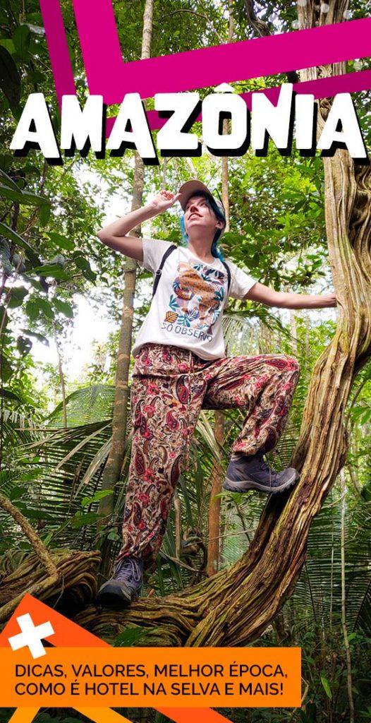 Guia completo de viagem para a Amazonia, dicas