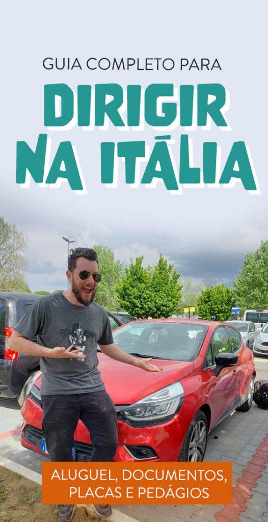 Guia completo para dirigir na Italia, dicas e documentos