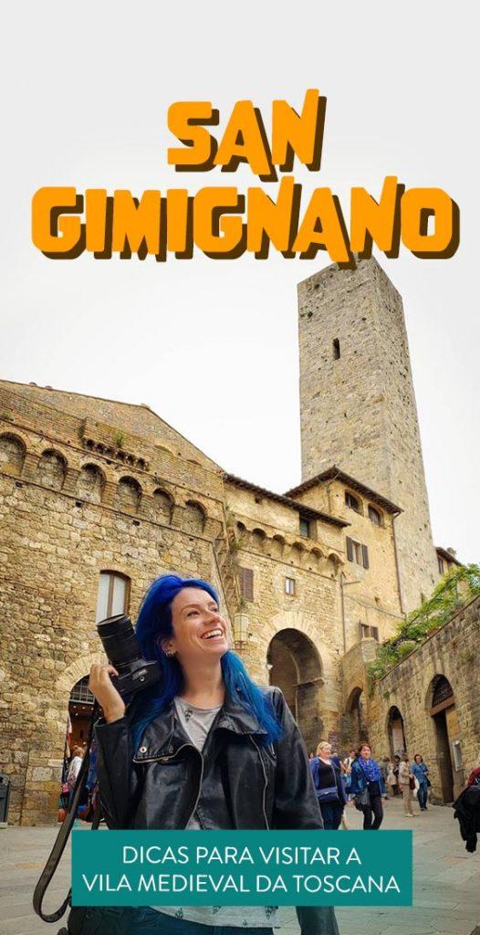 O que fazer em San Gimignano dicas para uma viagem pela Toscana