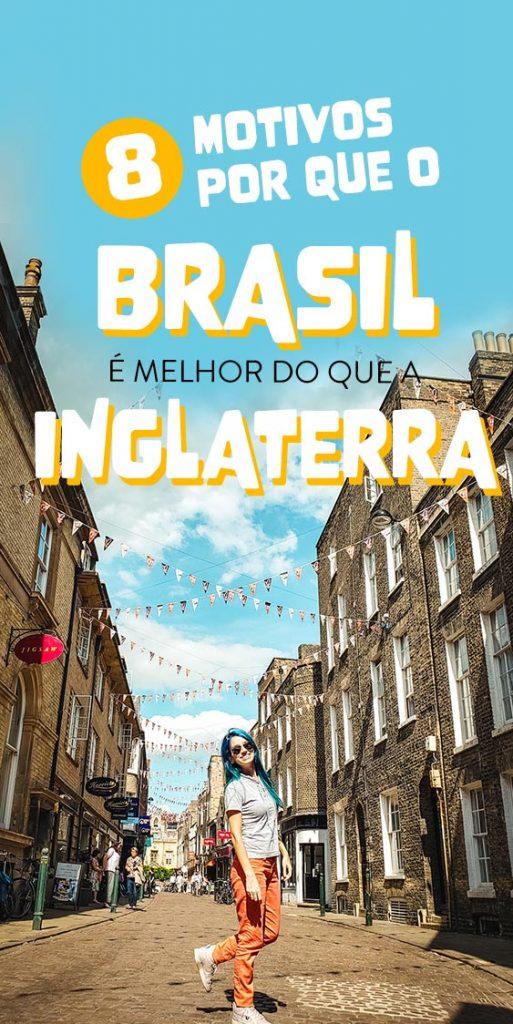 Brasil é melhor do que a Inglaterralado ruim