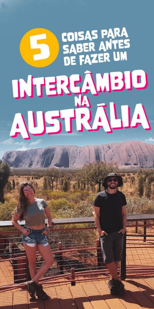 5 coisas que você precisa saber antes de fazer um intercâmbio na Austrália