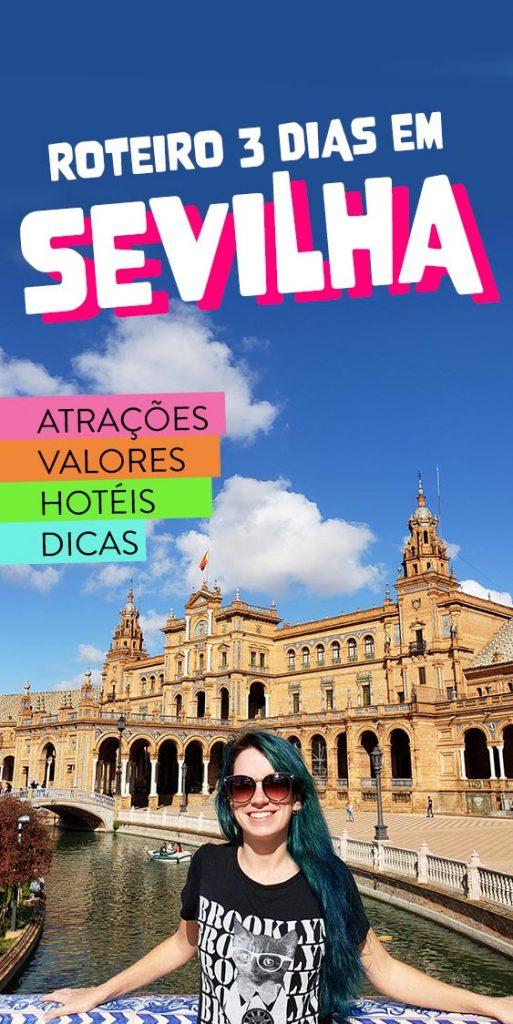 Roteiro de 3 dias em Sevilha, dicas e pontos turisticos