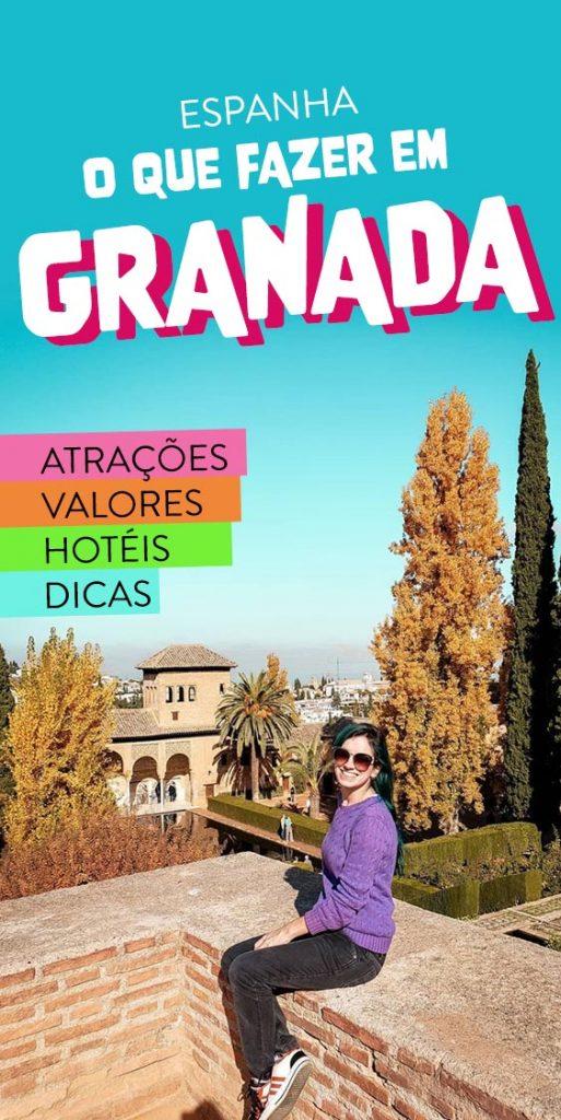O que fazer em Granada e Alhambra na Espanha