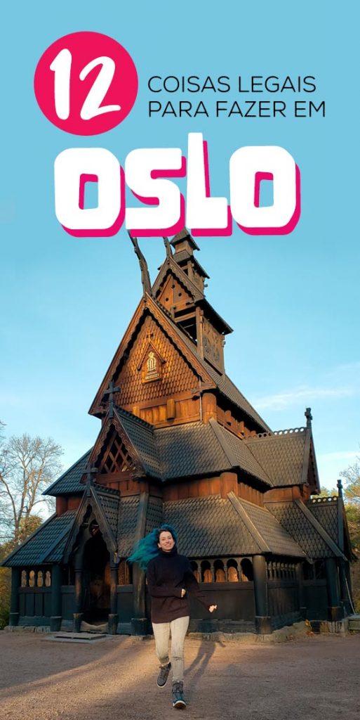12 coisas para fazer em Oslo Noruega