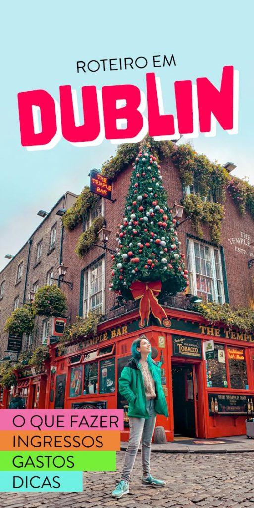 O que fazer em Dublin roteiro 4 dias