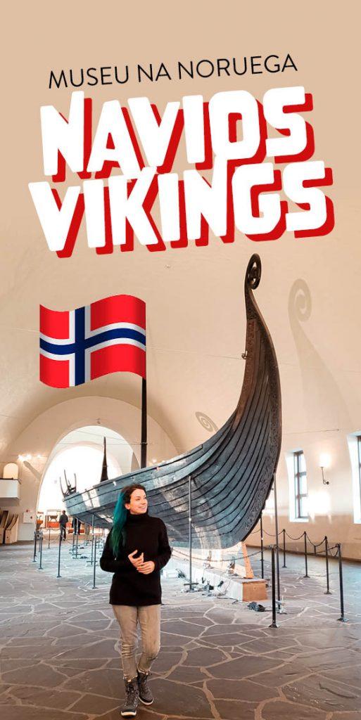 museu dos navios vikings em oslo noruega