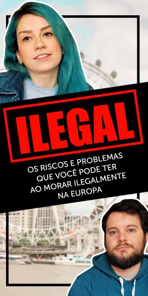 PIn Viver ilegal na Europa: consequências e riscos