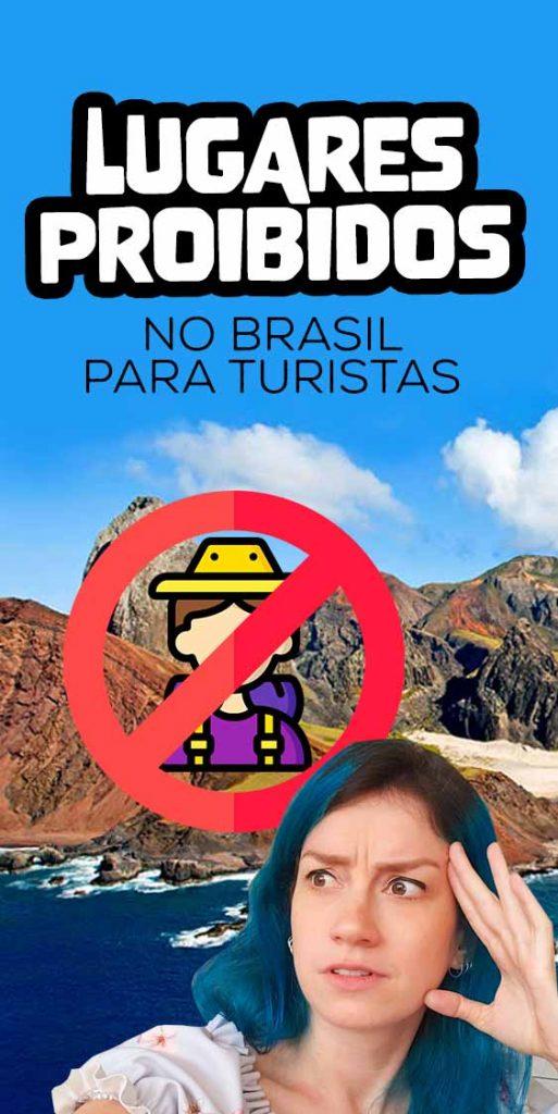 curiosidades lugares proibidos no brasil
