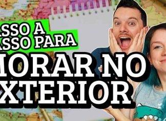como morar no exterior fora do brasil dicas