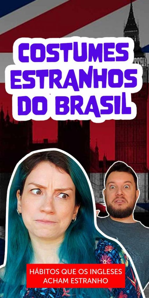 habitos do brasil que gringos acham estranho