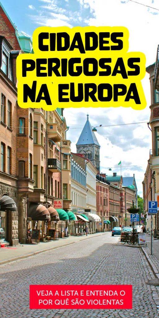 10 cidades violentas na europa
