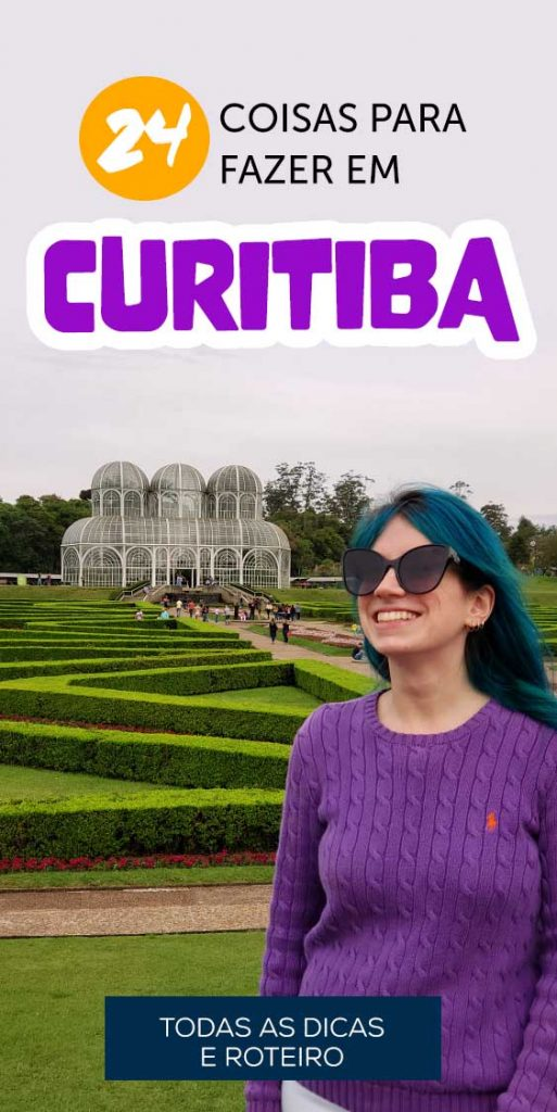 Pin 24 coisas para fazer em Curitiba dicas