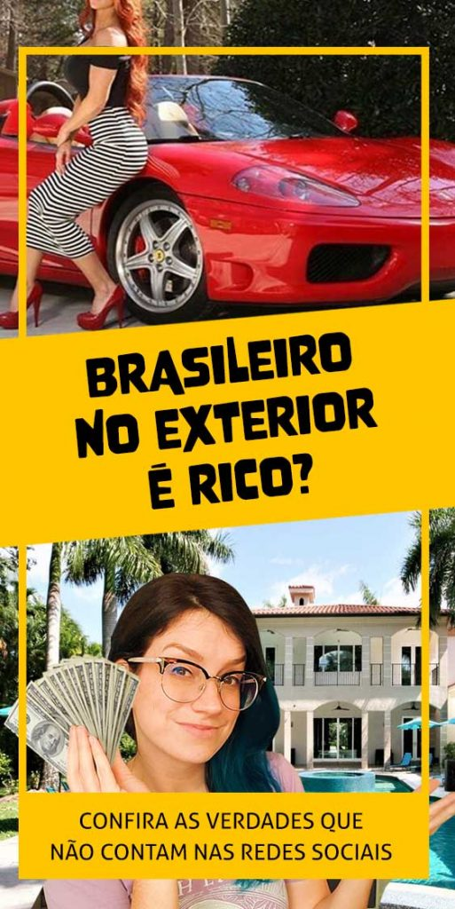 morar fora do brasil rico