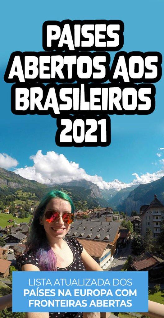 Países da Europa abertos para brasileiros em 2021 ATUALIZADO
