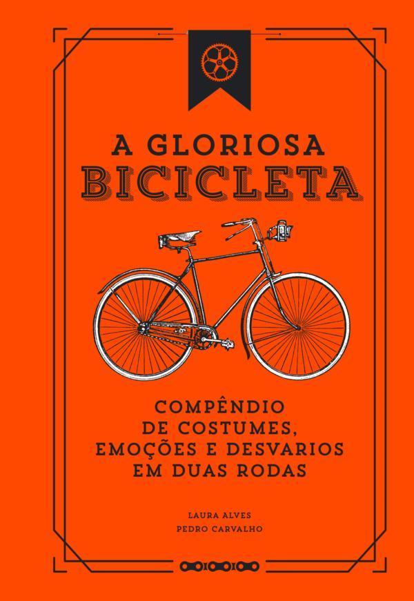 livros sobre bicicleta - A gloriosa bicicleta