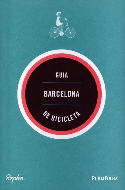 conhecer a europa de bicicleta - barcelona