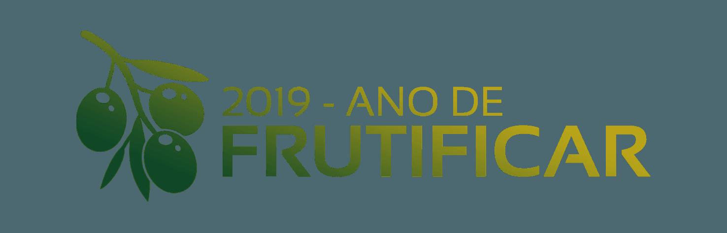 2019 - Ano de Frutificar