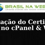 Instalação do Certificado Digital SSL no cPanel & WHM