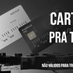 Cartão de crédito válido para teste de sistemas