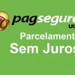 Configurar Parcelamento Sem Juros no PagSeguro