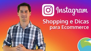 Aula - Instagram Shopping & Dicas