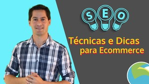Aula - SEO para Ecommerce
