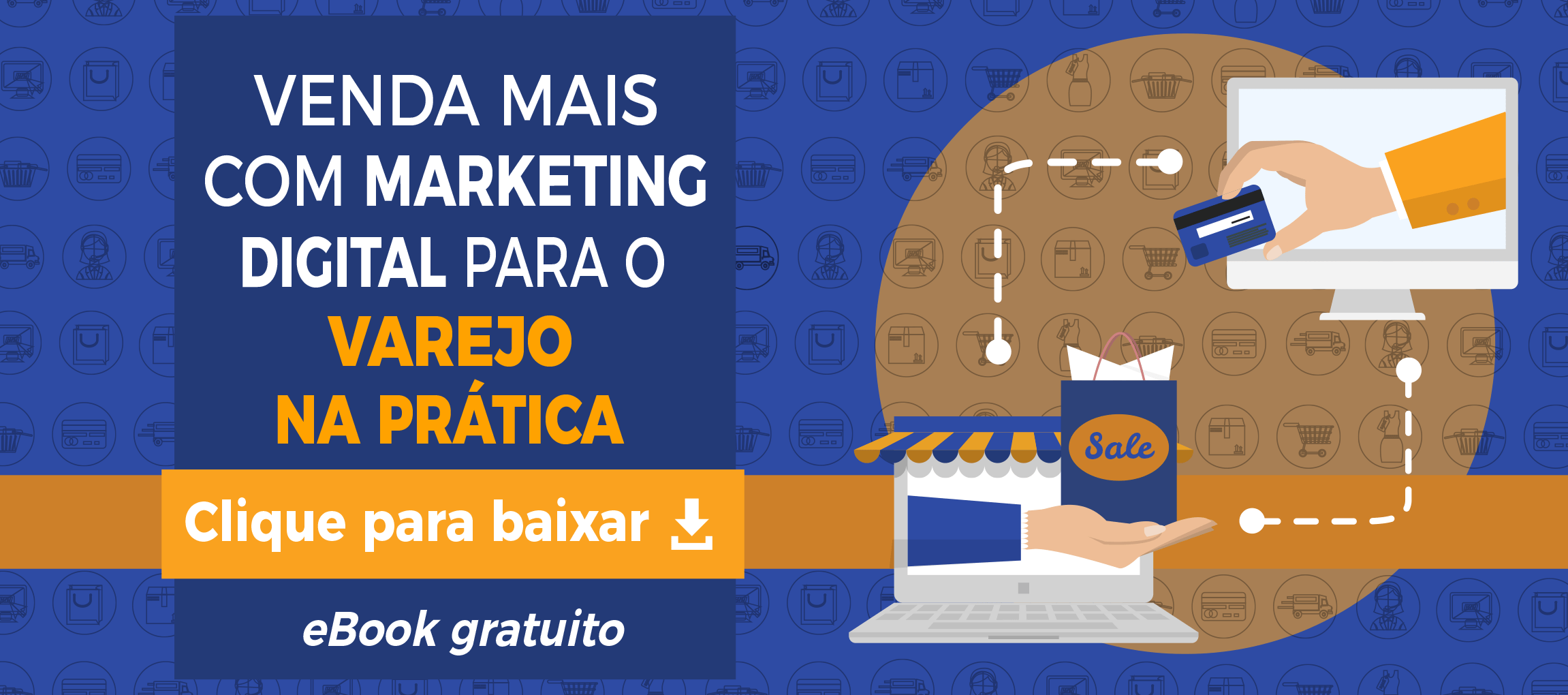 Como fazer marketing no varejo