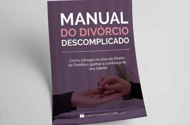 E-book: Manual do Divórcio Descomplicado