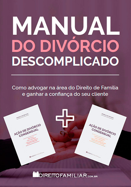 COMBO: E-book: Manual do Divórcio Descomplicado + Petições