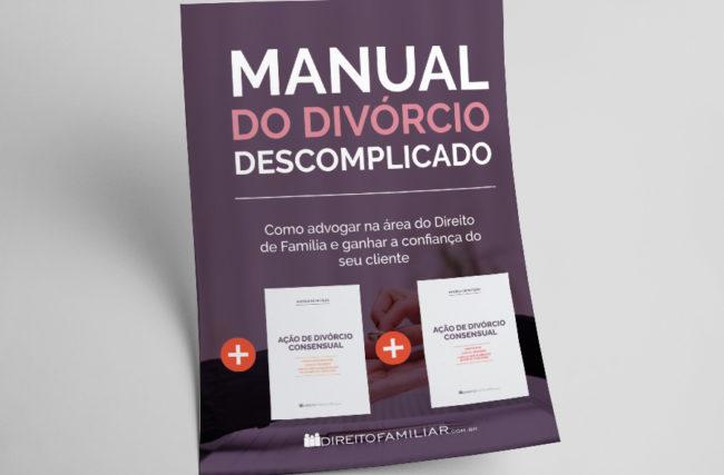 COMBO: E-book: Manual do Divórcio Descomplicado + Petições