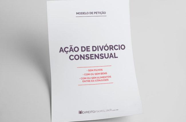 Modelo de Petição de Divórcio Consensual sem Filhos
