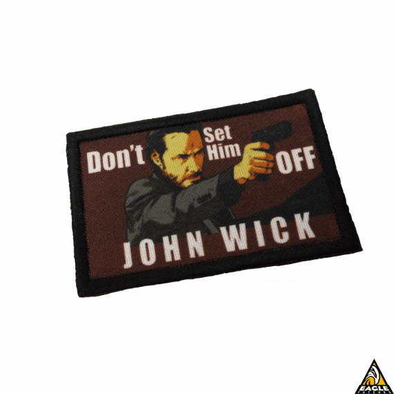 Patch Digital Don't Set Him Off-John Wick