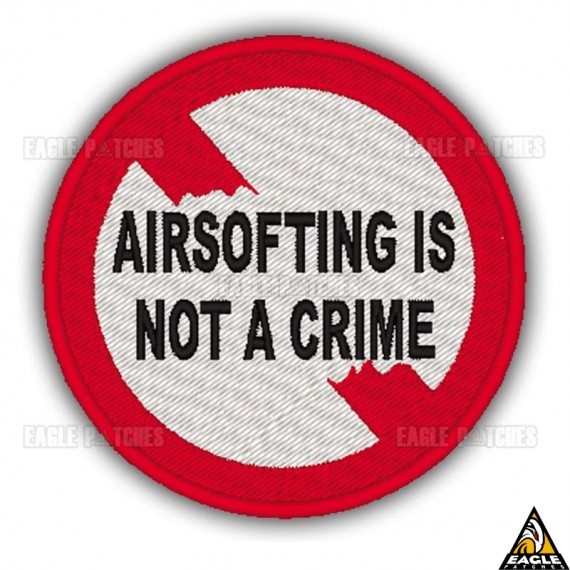 Patch Bordado AIRSOFTING IS NOT A CRIME